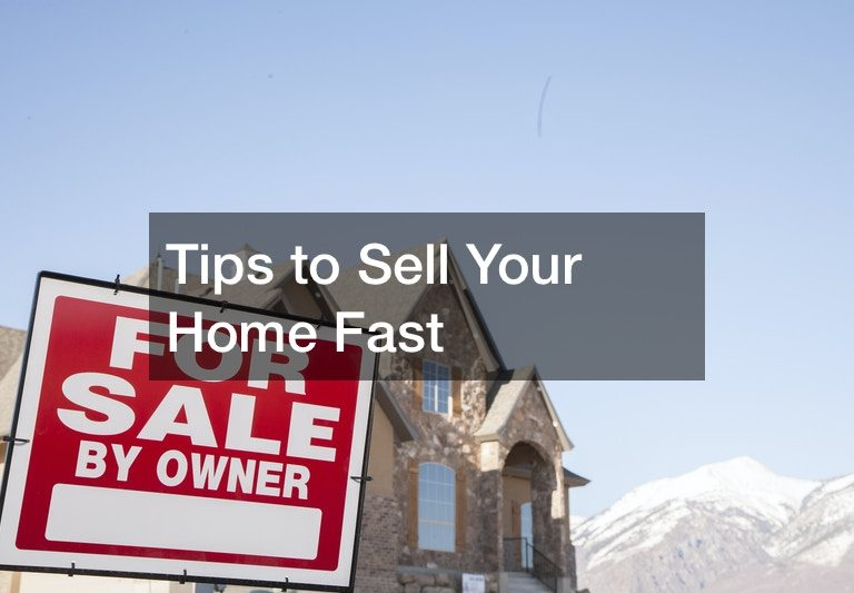 tricks for selling your home fast